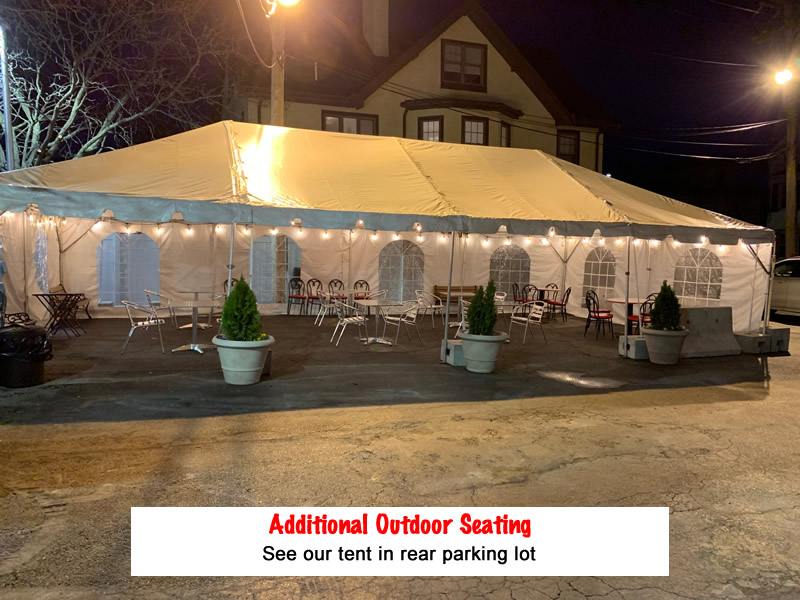 Additional outdoor seating. See our tent in rear parking lot.